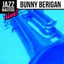 Bunny Berigan - Jazz masters: bunny berigan (live!)