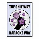 The Karaoke Universe - The only way is karaoke, vol. 27