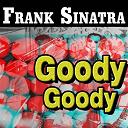 Frank Sinatra - Goody, goody