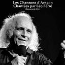 Léo Ferré - Les chansons d'aragon chantées par léo ferré (remastered)