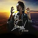 Isaac Ismaël - Je reste