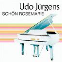 Udo Jürgens - Schön rosemarie