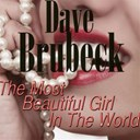 Dave Brubeck - The most beautiful girl in the world