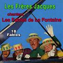 Les Frères Jacques - Les fables de la fontaine