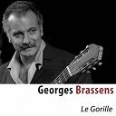 Georges Brassens - Le gorille (remastered)