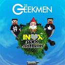 The Geekmen - Inox park anthem