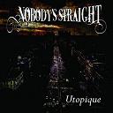 Nobody's Straight - Utopique