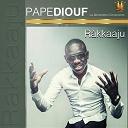 Pape Diouf - Ràkkaaju