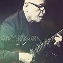 Patrick Norman - Après la tombée du rideau
