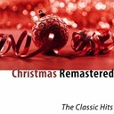 "Bing Crosby / Bing Crosby, Victor Young / Bobby Darin / Bobby Helms / Brenda Lee / Dean Martin / Elvis Presley ""The King"" / Frank Sinatra / Frank Sinatra, Bing Crosby / Frankie Laine / Gene Autry / Johnny Mercer / Judy Garland / Perry Como / Pino Leone / The Andrews Sisters / The Chordettes / The Drifters - Christmas remastered (the classic hits)"
