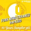 Funk Mediterraneo, Hapkido - 10 years sampler, pt. 5