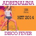 Disco Fever - Adrenalina (hit 2014)