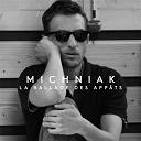 Arnaud Michniak - La ballade des appâts