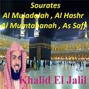 Khalid El Jalil - Sourates al mujadalah, al hashr, al mumtahanah, as saff (quran)