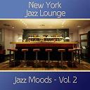 New York Jazz Lounge - Jazz moods, vol. 2