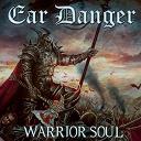 Ear Danger - Warrior soul