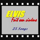 """Elvis Presley """"The King"""" - Elvis fait son cinéma"""
