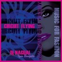 Dj Nagual / Igor Borozdin - Circuit flying