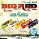 Big Red - Wicked best of