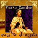 Cyril Morin / Vidya Rao - Song for shunyata