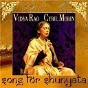 Cyril Morin / Vidya Rao - Song for shunyata