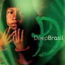 Deep Forest - Deep Brasil