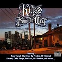 Bad Azz / Big Capone / Big Prodeje / Big Syke / Califa Thugs / Dj Ak / Kaldon / Kali / Knoc Turn' Al / Kokane / Lil Bandit / Mr Criminal / Mr Shadow / One 2, Aryn / Pass Pass / Playaman / Rodd / Sursilvaz - Killaz from tha west