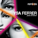 Ysa Ferrer - Sens interdit - remixes