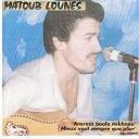 Lounès Matoub - Anerezz ouala nekhnou