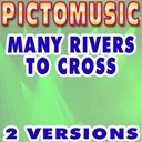Pictomusic - Many rivers to cross (karaoke version) (originally performed by jimmy cliff)
