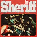Les Sheriffs - Les 2 doigts dans la prise