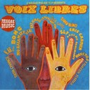 Agathe Sahraoui / Bong / Collectif Voix Libres / Djoko Blind / Eric Cartier / Greg / Ismael Wonder / Kael / Laureen Jessika / Mansour / Mo'kalamity / Real Axe / Sly / Tata Chance / Tata Gayel - Voix libres