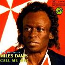 Miles Davis - Call Me Sir!