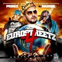 40 Cal / Amir / Da Mayniacs / Dj Madgik / Eurostreetz / Hdisign / Jim Jones / Mel Matrix / Noe / Outro / Prince Negaafellaga - Eurostreetz vol4 hosted by noe of byrdgang