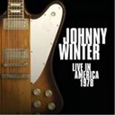 Johnny Winter - Live in america 1978