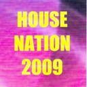 David Tort / Dj Funky Rickstar / Electrobass / Grace / Groove Sirkus / Grooveland / Iane Robbertson / Maison Violette / Mc Shurakano / Nightraxx / Senateur Maze / Syls / Syndicate Of Law / The Dentist / U3505 - House nation 2009