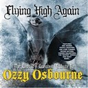 Adam Paskowitz / Alex Skolnick / Blades Jack / Dee Snider / Happenin'harry / Jamie Savko / Joe Lynn Turner / Lemmy Kilmister / Lisa Loeb / Lita Ford / Mark Slaughter / Matthew Bizilia / Paul Kuhr / Tim Ripper Owens / Vince Neil - The worlds greatest tribute to ozzy osbourne