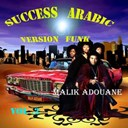 Malik Adouane - Success arabic (version funk)