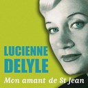 Lucienne Delyle - Mon amant de st jean