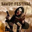 Bawdy Festival - Into the weird side