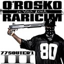 O'rosko Raricim - 77s3 la vida loca