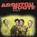 Aboutou Roots - Protège toi
