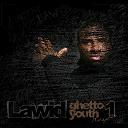 Jay-Z / Lawid / Lawid, Al Peco / Lawid, Kennedy / Lawid, Mambaye / Lawid, Pejmaxx / Lawid, Sekta / Lawid, Yva / T.i. - Ghetto youth, vol.1