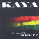 Kaya - Kaya chante marley