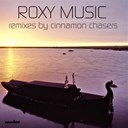 Roxy Music - Cinnamon chasers remixes