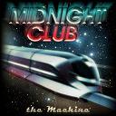 Midnight Club - The machine