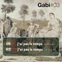 Gabi - J'ai pas le temps (single)