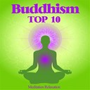 Best Relaxation Music - Buddhism top 10