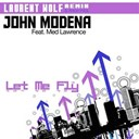 John Modena - Let me fly