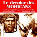 Jacques Dufilho / Roger Carel / Serge Reggiani - Fenimore cooper : le dernier des mohicans (collection roman d'aventure jeunesse)